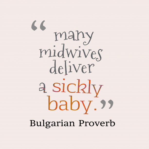 Bulgarian proveb about advice.