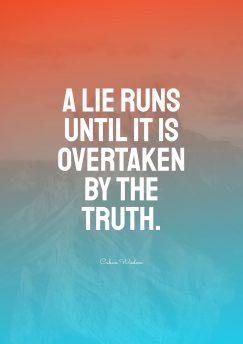 Cuban Wisdom 's quote about lie,truth. A lie runs until it…