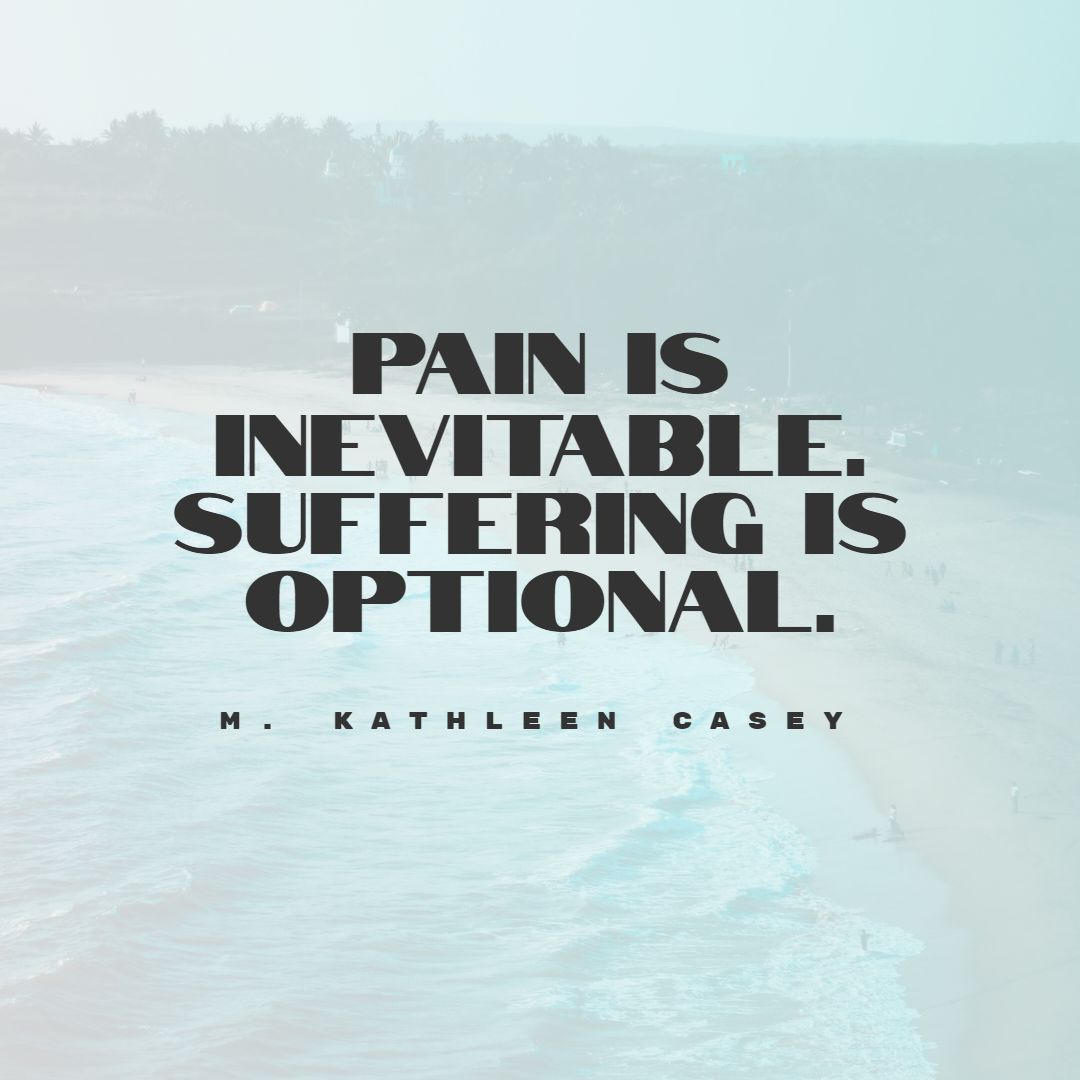 Quotes image of Pain is inevitable. Suffering is optional.