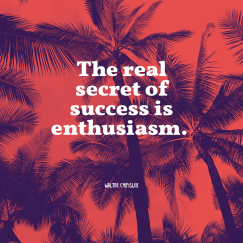 Walter Chrysler 's quote about success. The real secret of success…