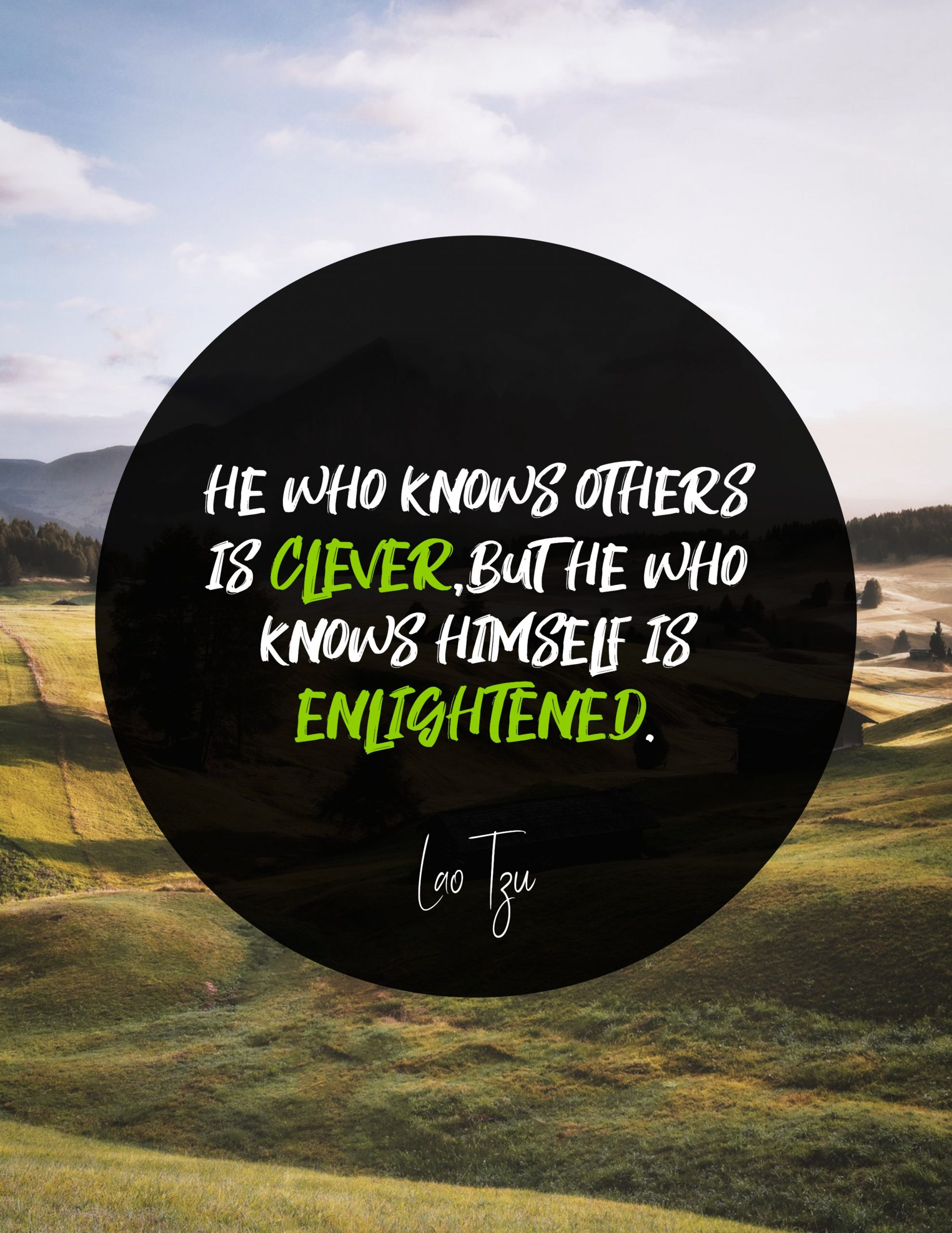 Quotes image of He who knows others is clever, but he who knows himself is enlightened.
