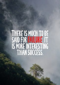 Max Beerbohm 's quote about failure. There is much to be…