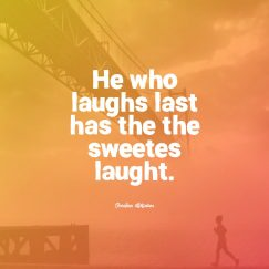 Croatian Wisdom 's quote about . He who laughs last has…