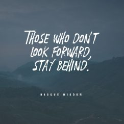 Basque Wisdom 's quote about . Those who don't look forward,…