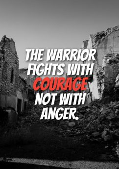 Ashanti Wisdom 's quote about Courage, warrior. The warrior fights with courage…