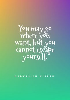 Norwegian Wisdom 's quote about yourself. You may go where you…