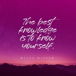 Welsh Wisdom 's quote about knowledge,self. The best knowledge is to…