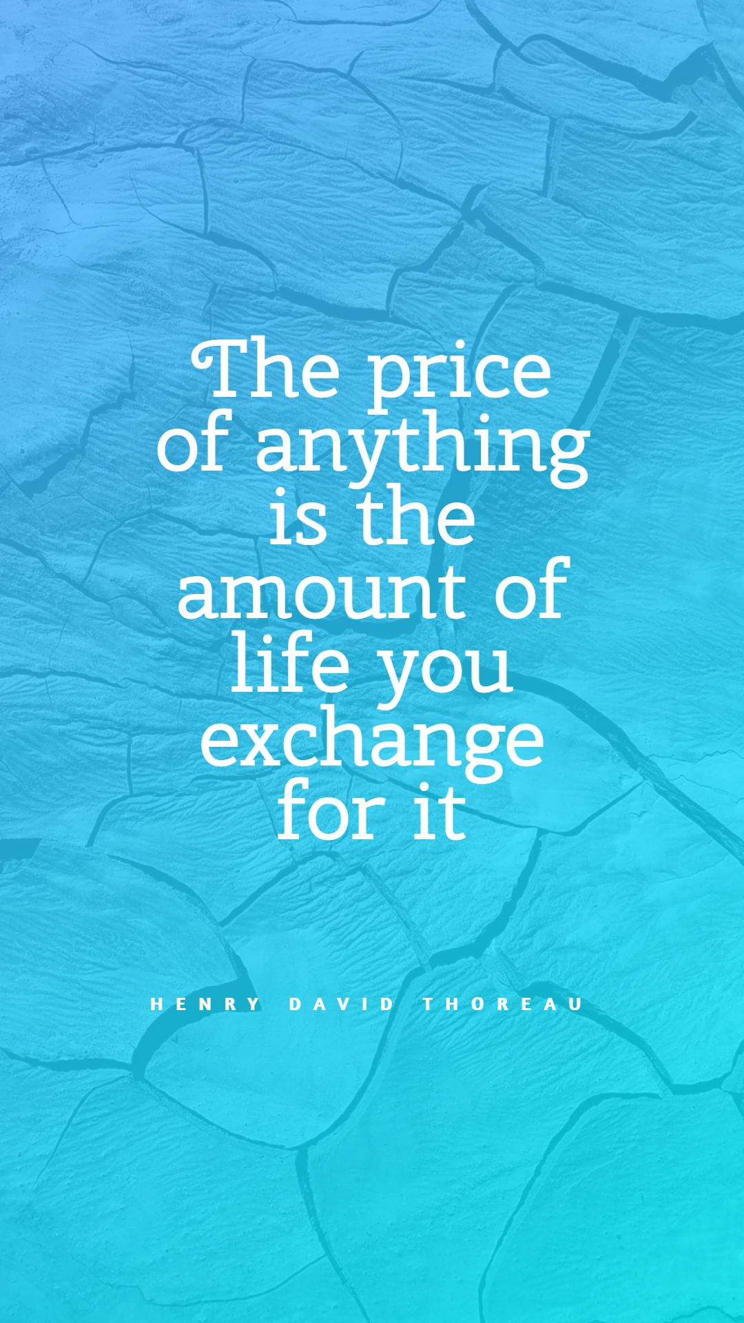 Quotes image of The price of anything is the amount of life you exchange for it