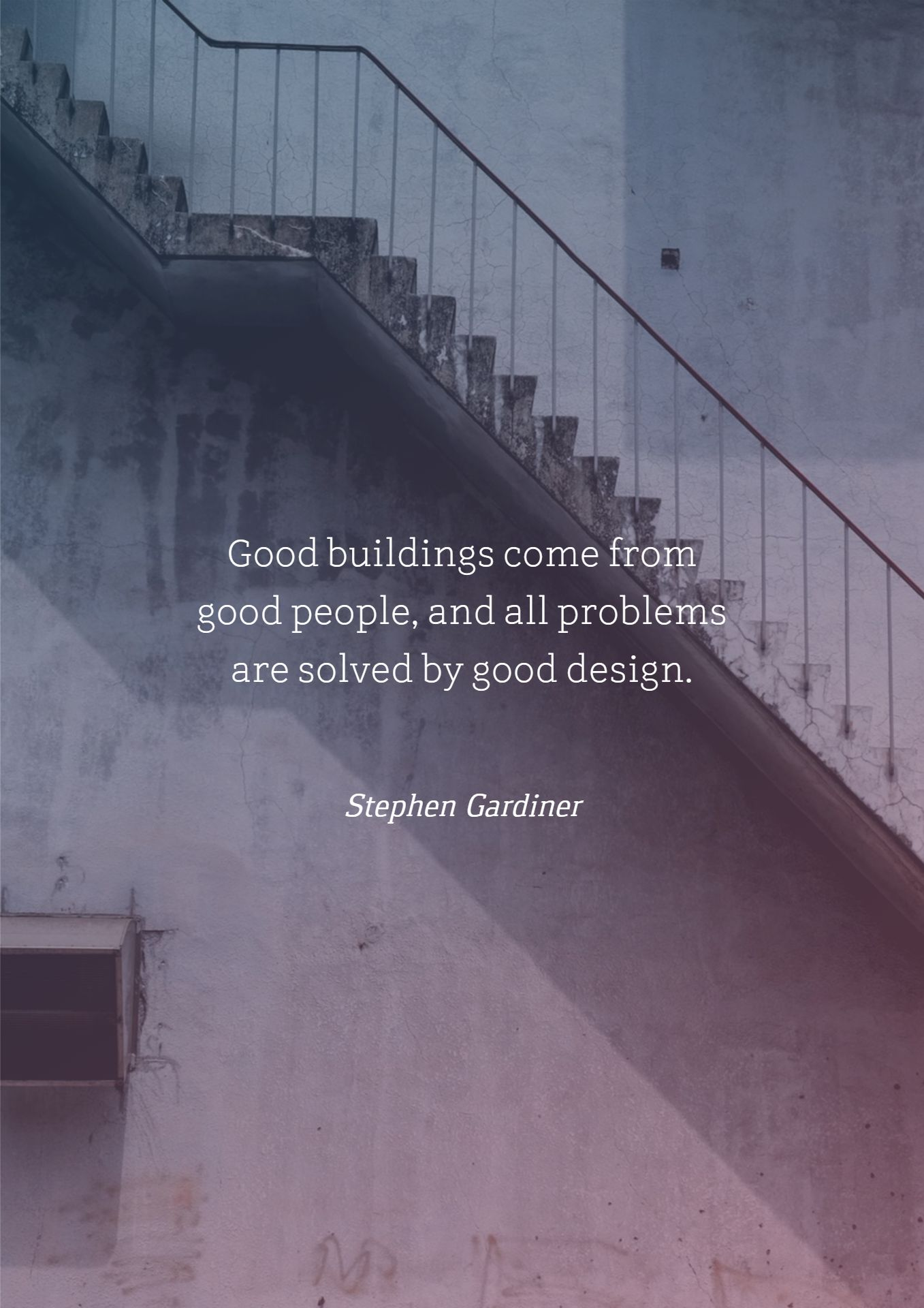 Architecture Quotes | Quotes About Architecture Good Buildings Come From Good People