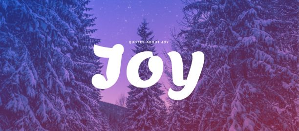 Best quotes about joy