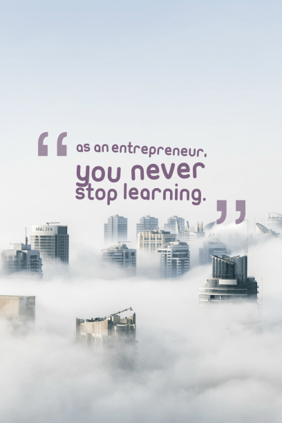 As an entrepreneur, you never stop learning. A quotes by Daymond John