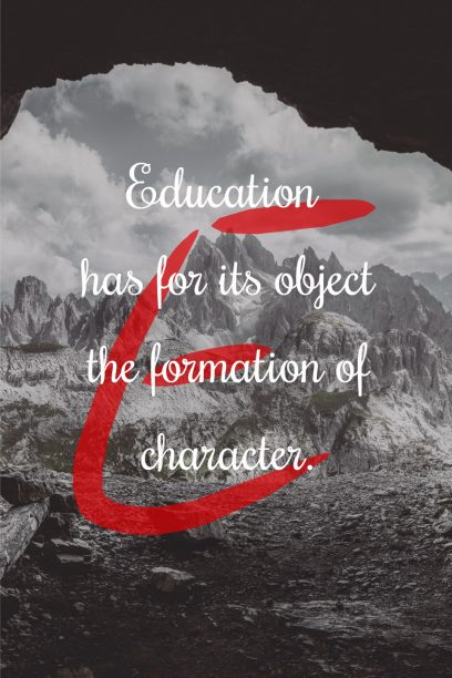 Herbert Spencer 's quote about character,education. Education has for its object…