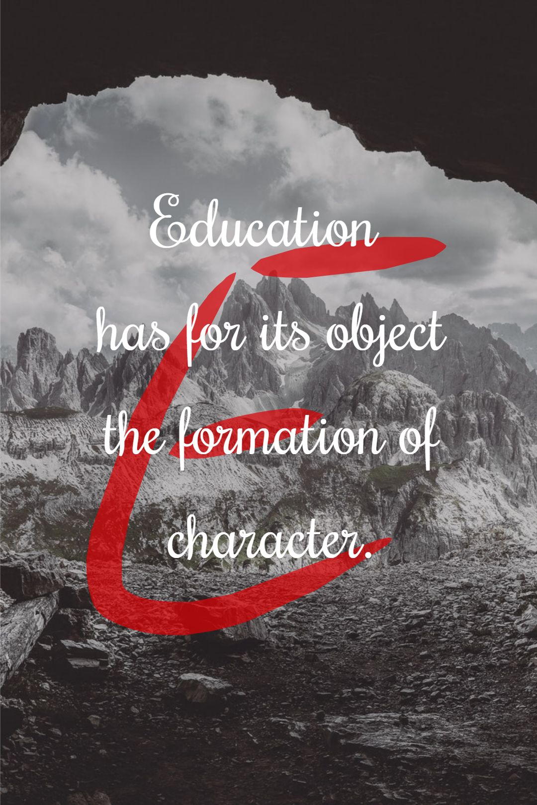 Quotes image of Education has for its object the formation of character.
