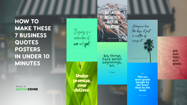 7 Quotes Poster About Business and How to Make Them Under 10 Minutes