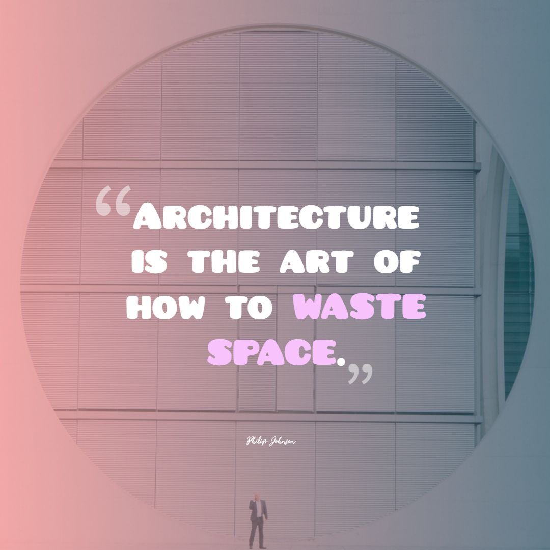 Quotes image of Architecture is the art of how to waste space.