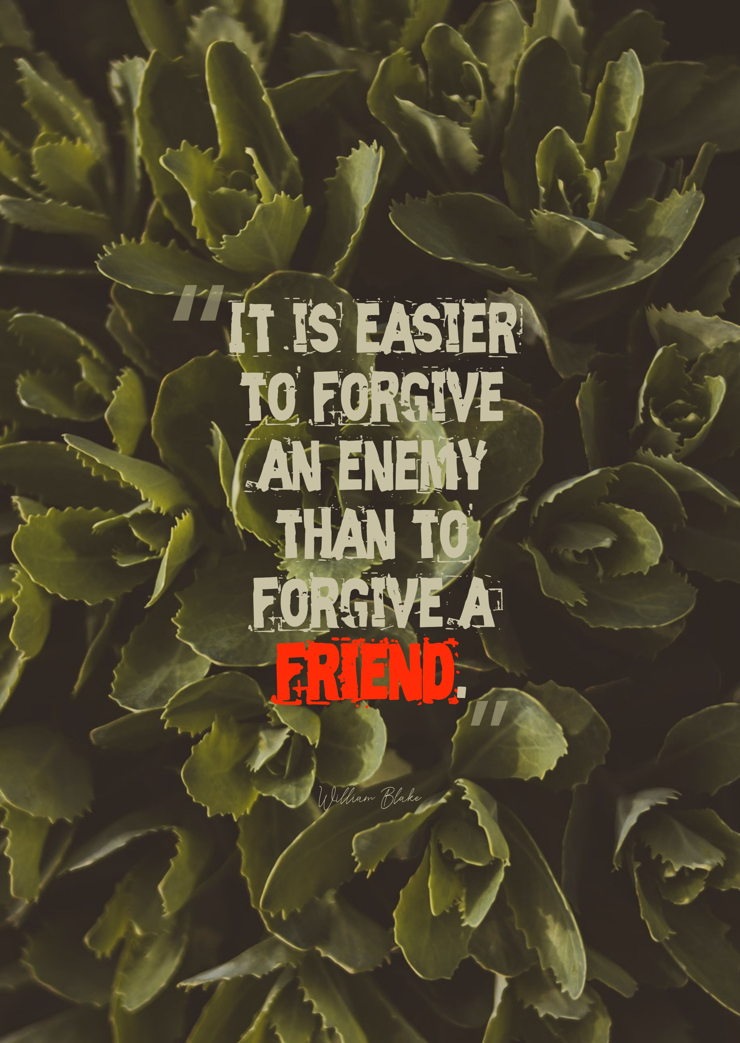 Quotes image of It is easier to forgive an enemy than to forgive a friend.