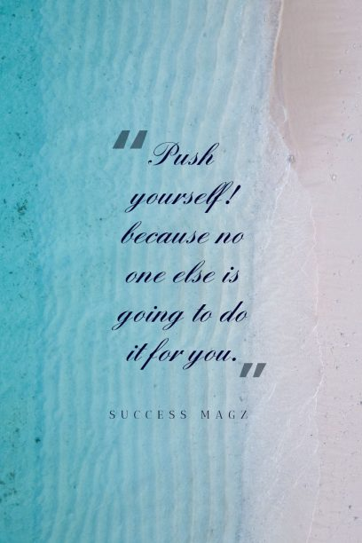success magz 's quote about Spirit. Push yourself! because no one…