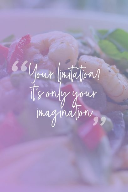 Unknown 's quote about limit. Your limitation? it's only your…