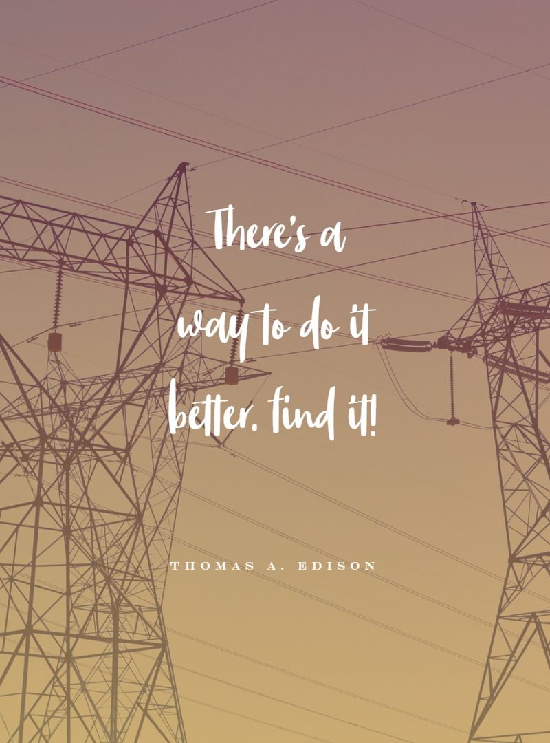 Quotes image of There's a way to do it better. find it!