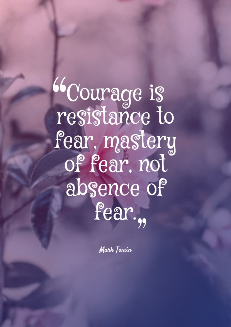 Quotes image of Courage is resistance to fear, mastery of fear, not absence of fear.