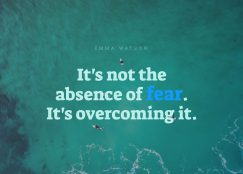 It's not the absence of fear