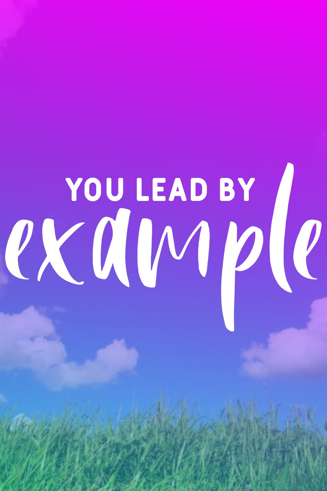 Quotes image of You lead by example