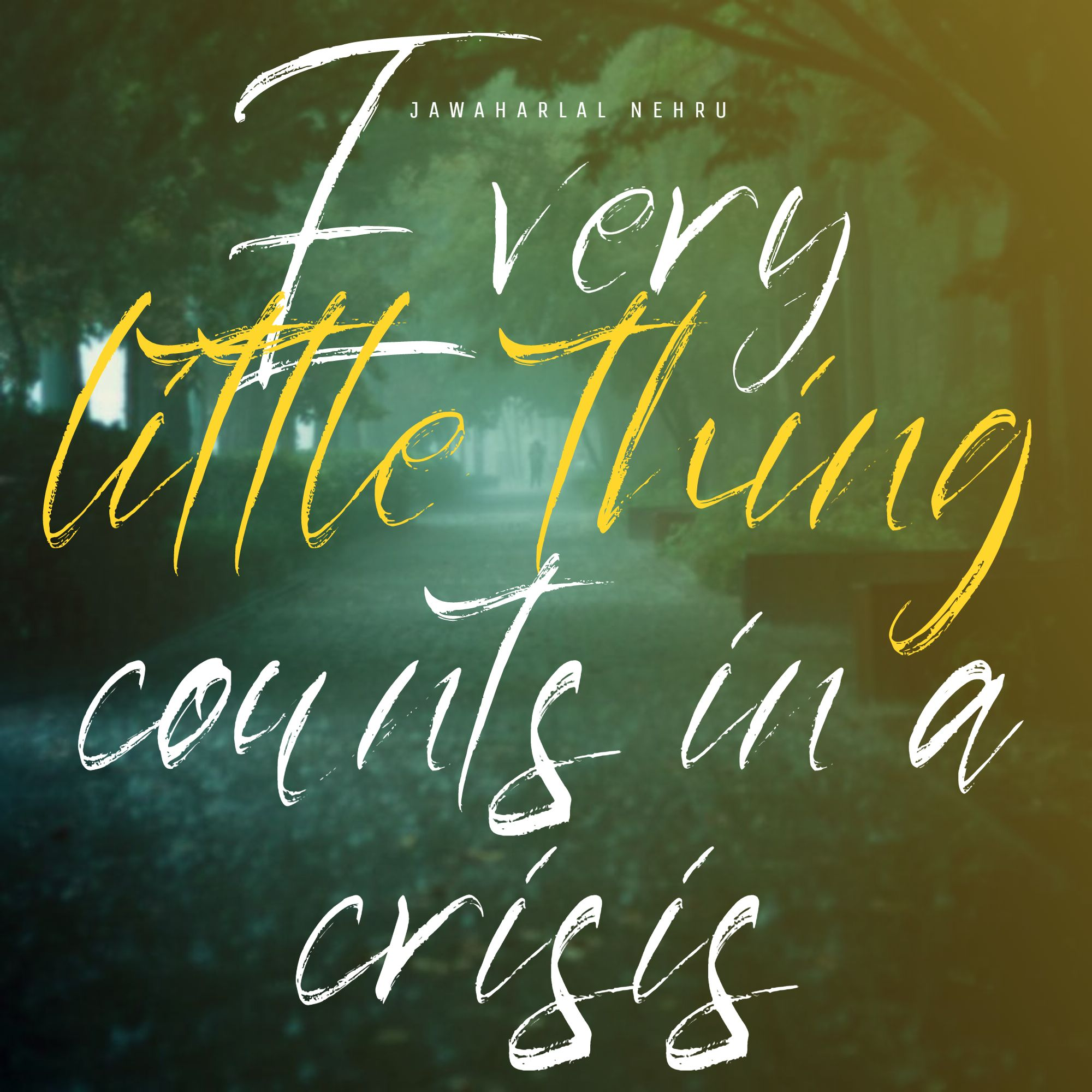 Quotes image of Every little thing counts in a crisis