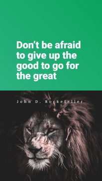 Quotes from John D. Rockefeller about the courage to get something great