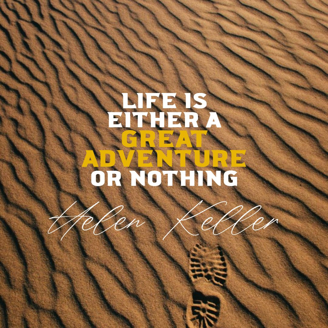 Quotes image of Life is either a great adventure or nothing