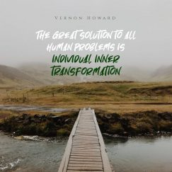 Quotes from Vernon Howard about solution for human problem