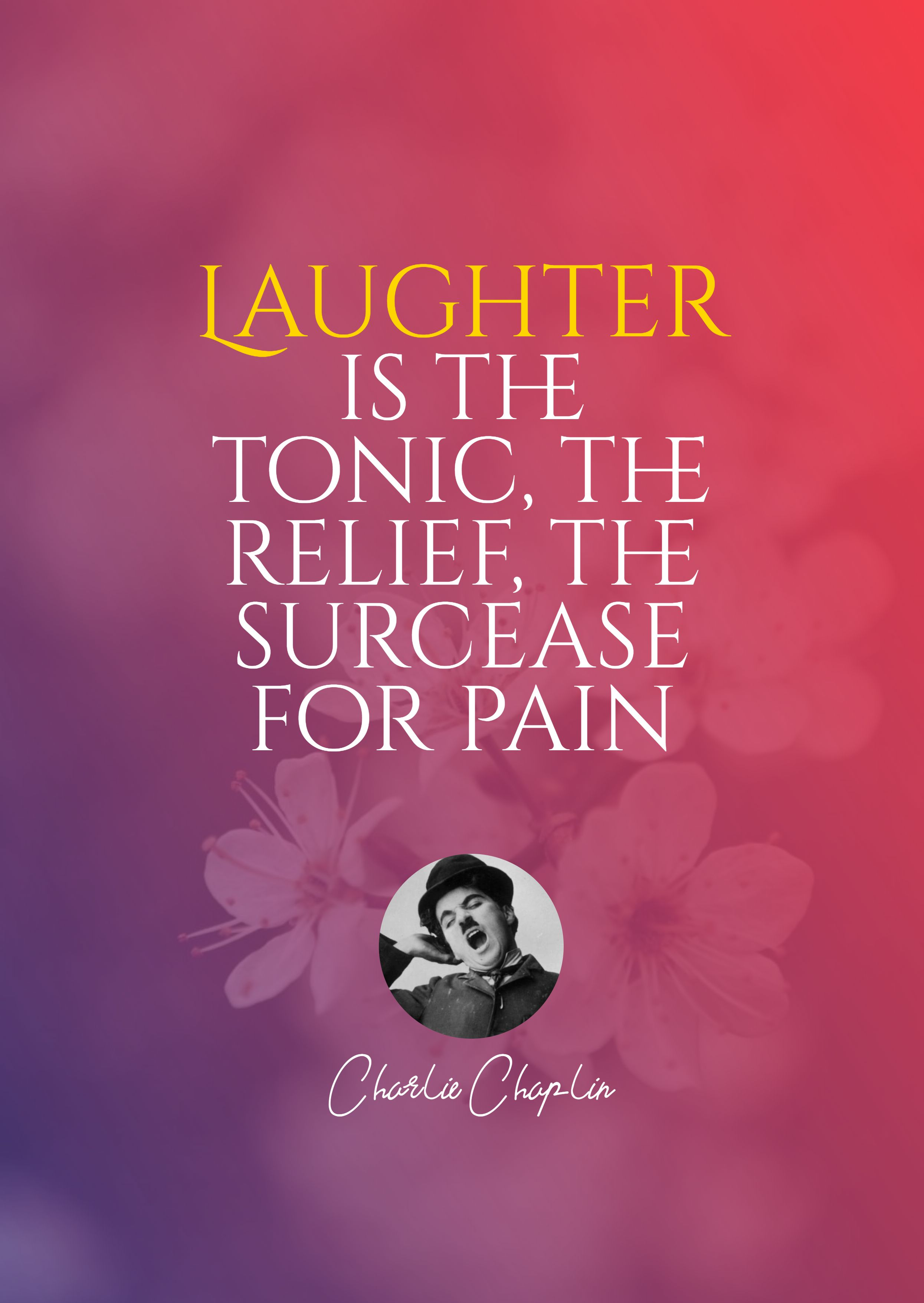 Quotes image of Laughter is the tonic, the relief, the surcease for pain