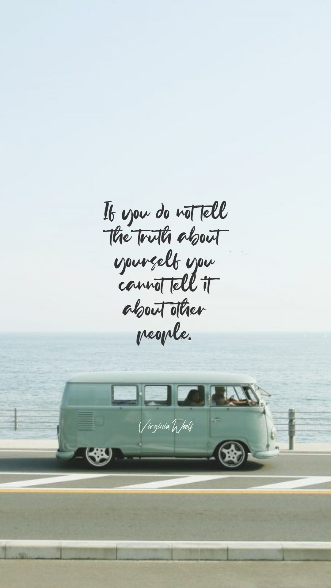 Quotes image of If you do not tell the truth about yourself you cannot tell it about other people.