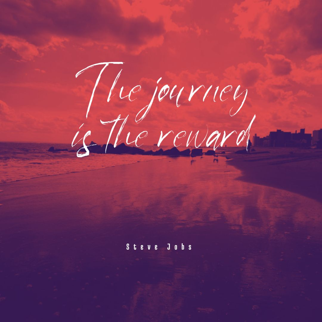 Quotes image of The journey is the reward