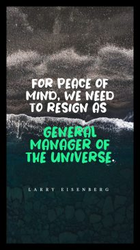 A wise word from Larry Eisenberg about peace of mind