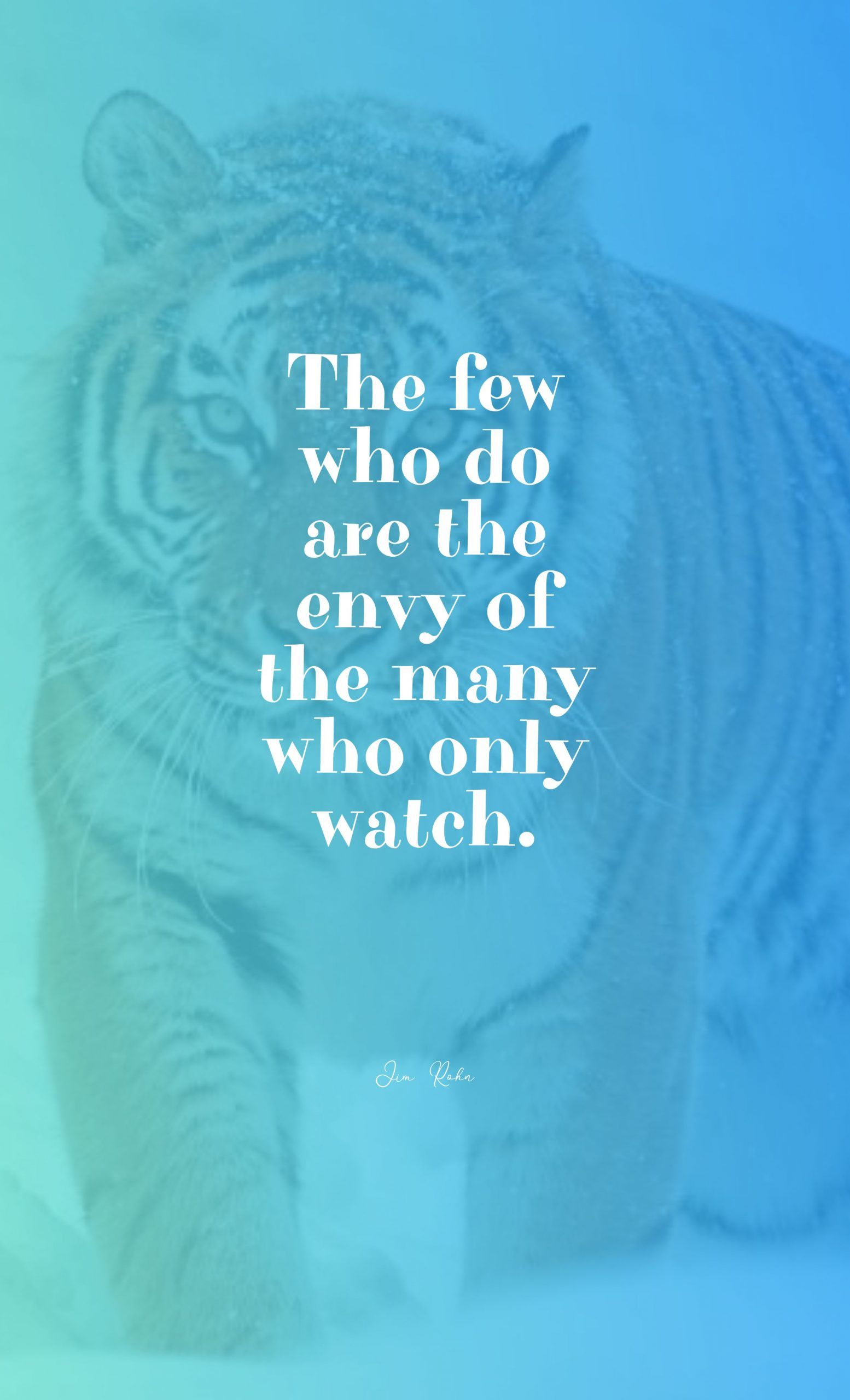 Quotes image of The few who do are the envy of the many who only watch.