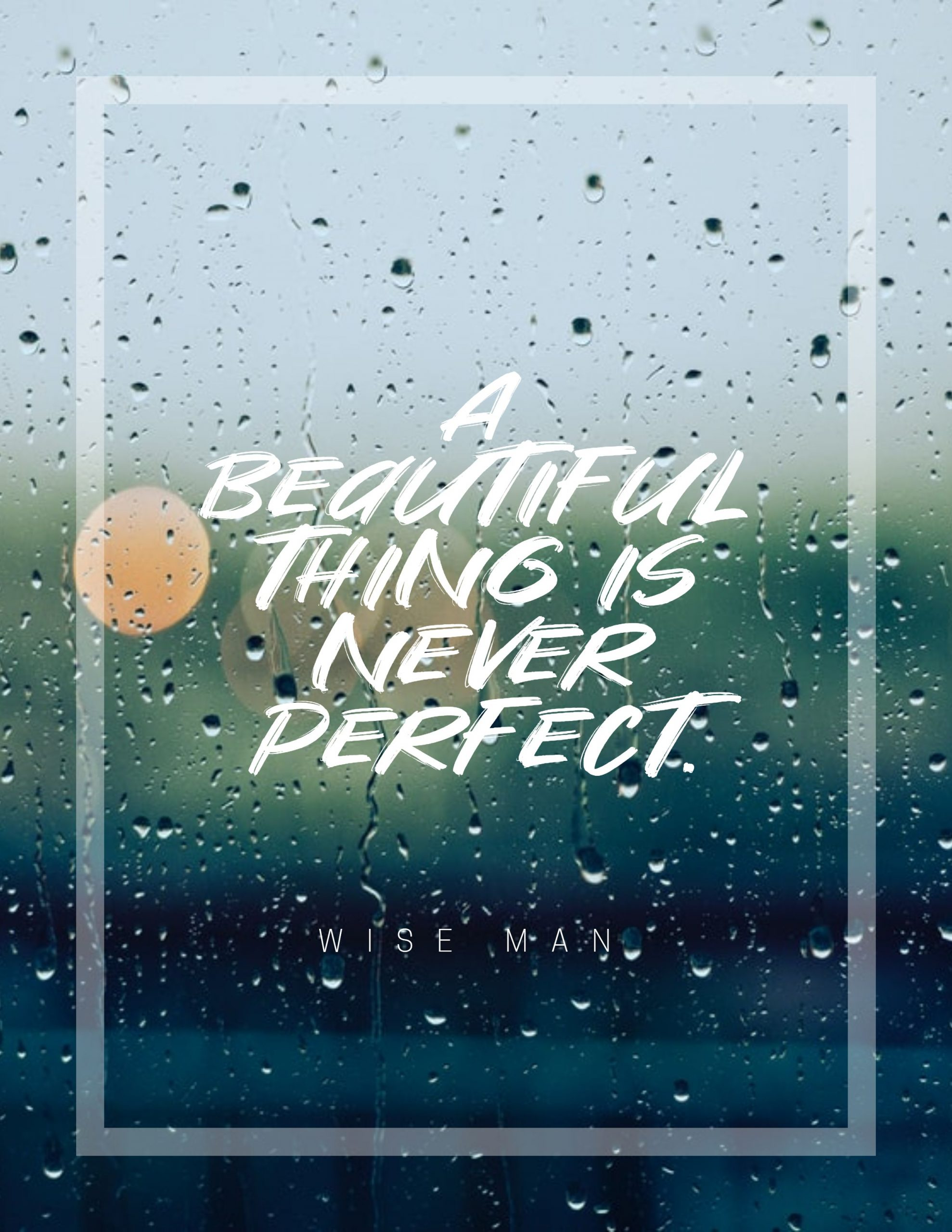 Quotes image of A beautiful thing is never perfect.
