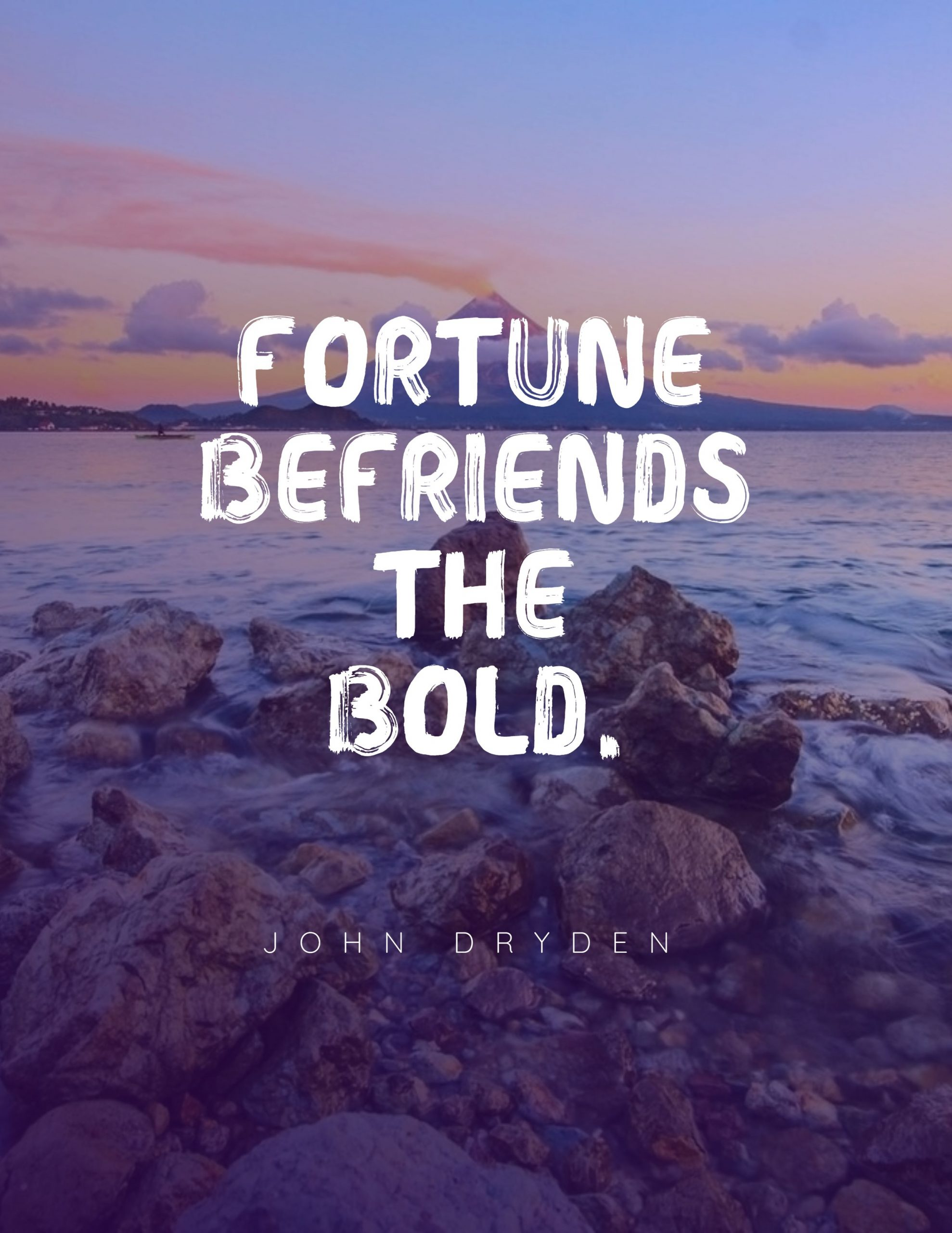 Quotes image of Fortune befriends the bold.