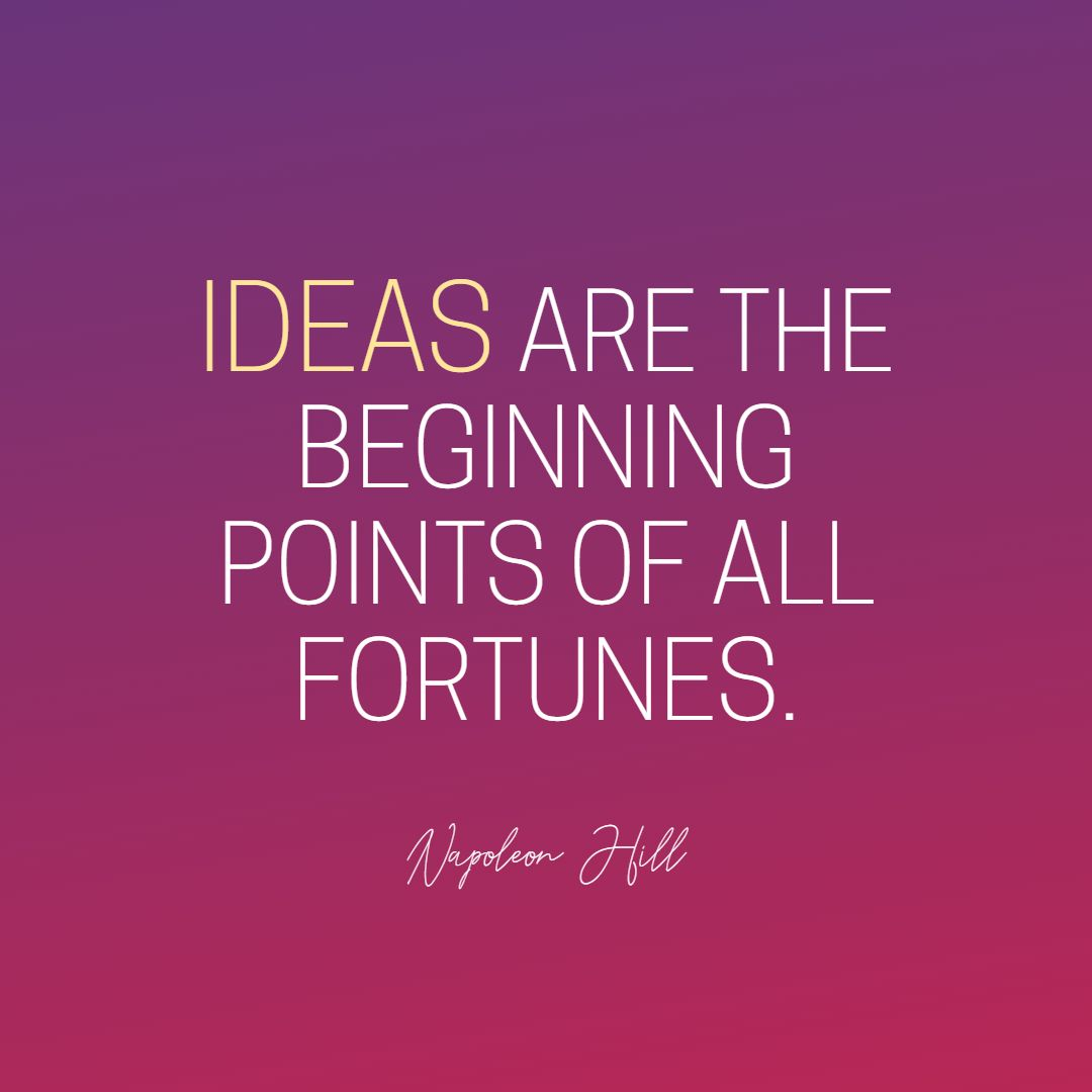 Quotes image of Ideas are the beginning points of all fortunes.
