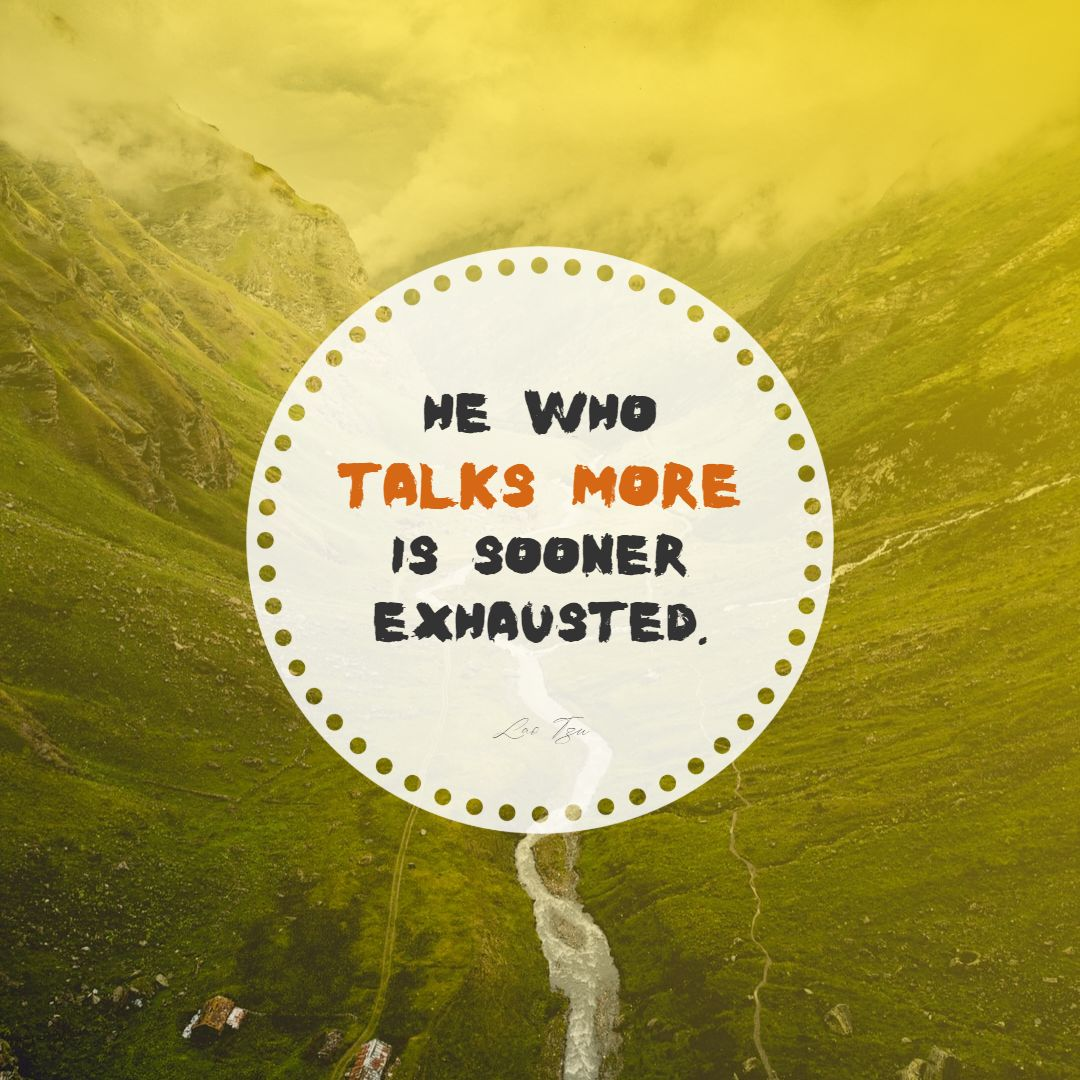 Quotes image of He who talks more is sooner exhausted.