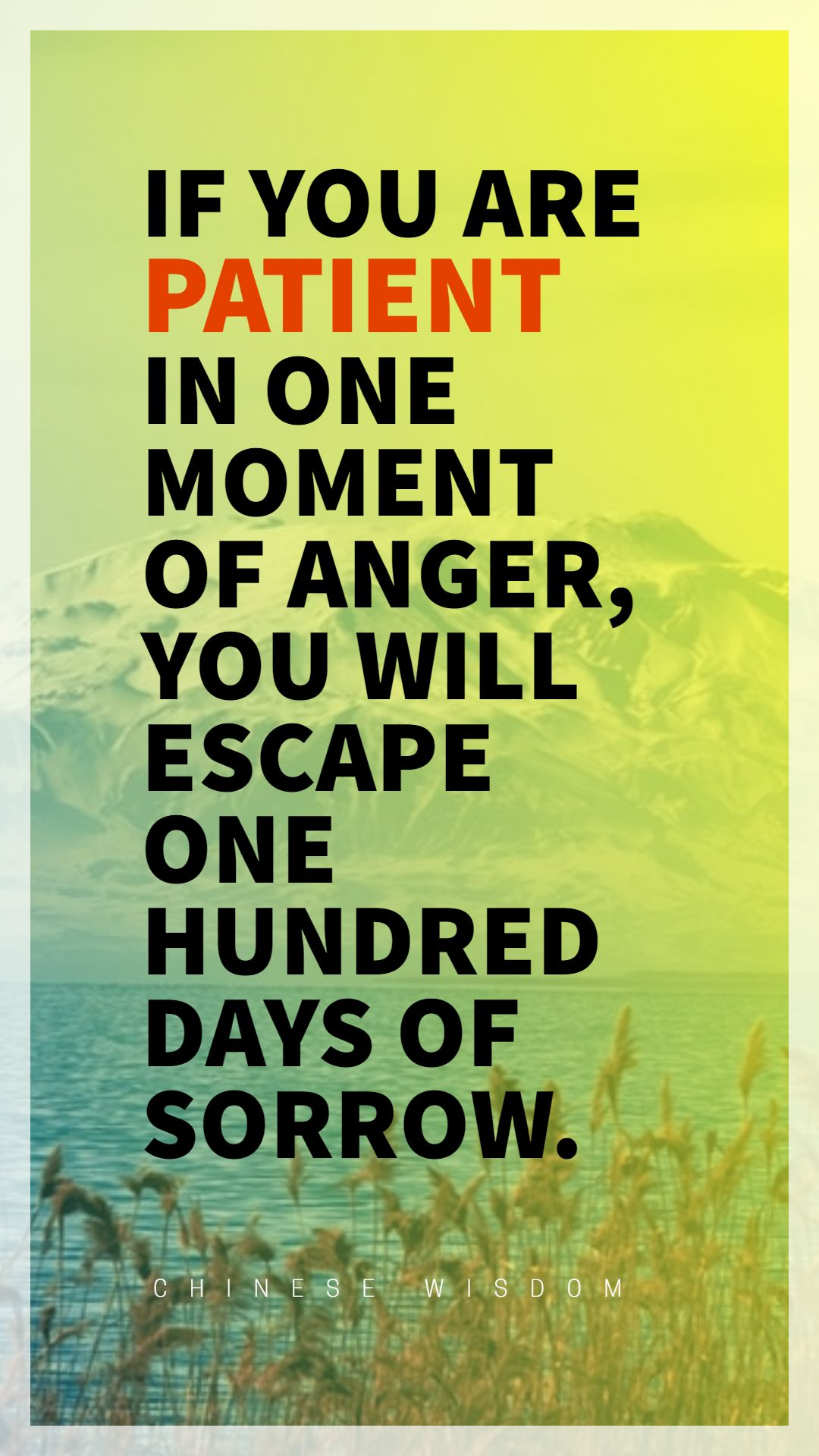 Quotes image of If you are patient in one moment of anger, you will escape one hundred days of sorrow.