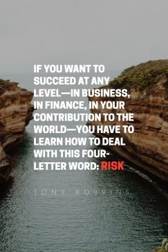 Tony Robbins's quote about risk, success. If you want to succeed…