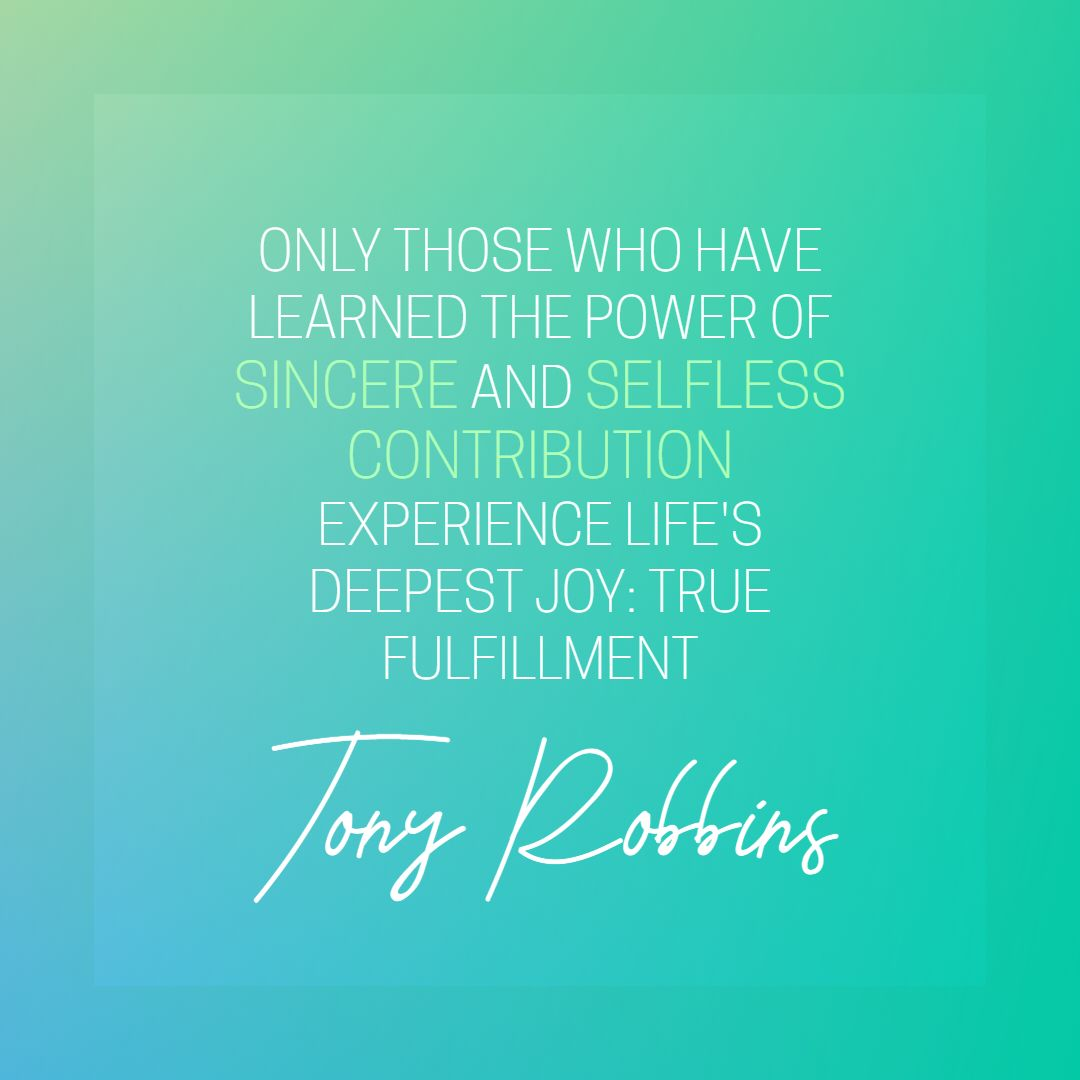 Quotes image of only those who have learned the power of sincere and selfless contribution experience life's deepest joy: true fulfillment