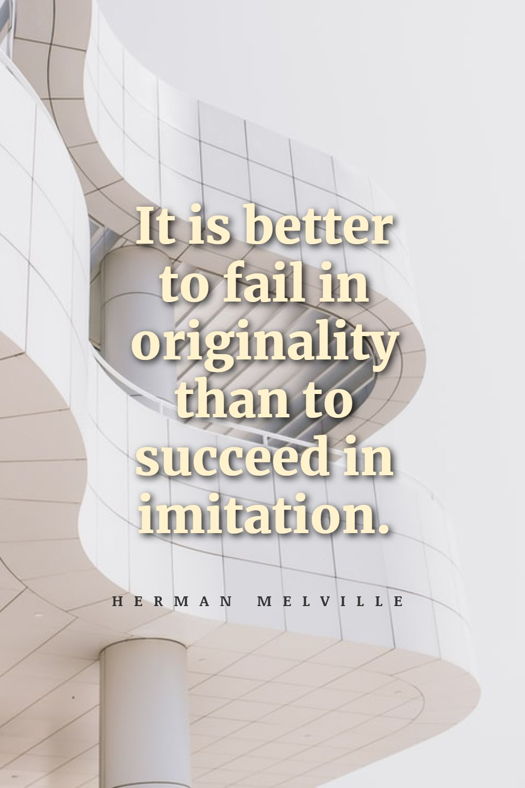 Quotes image of It is better to fail in originality than to succeed in imitation.
