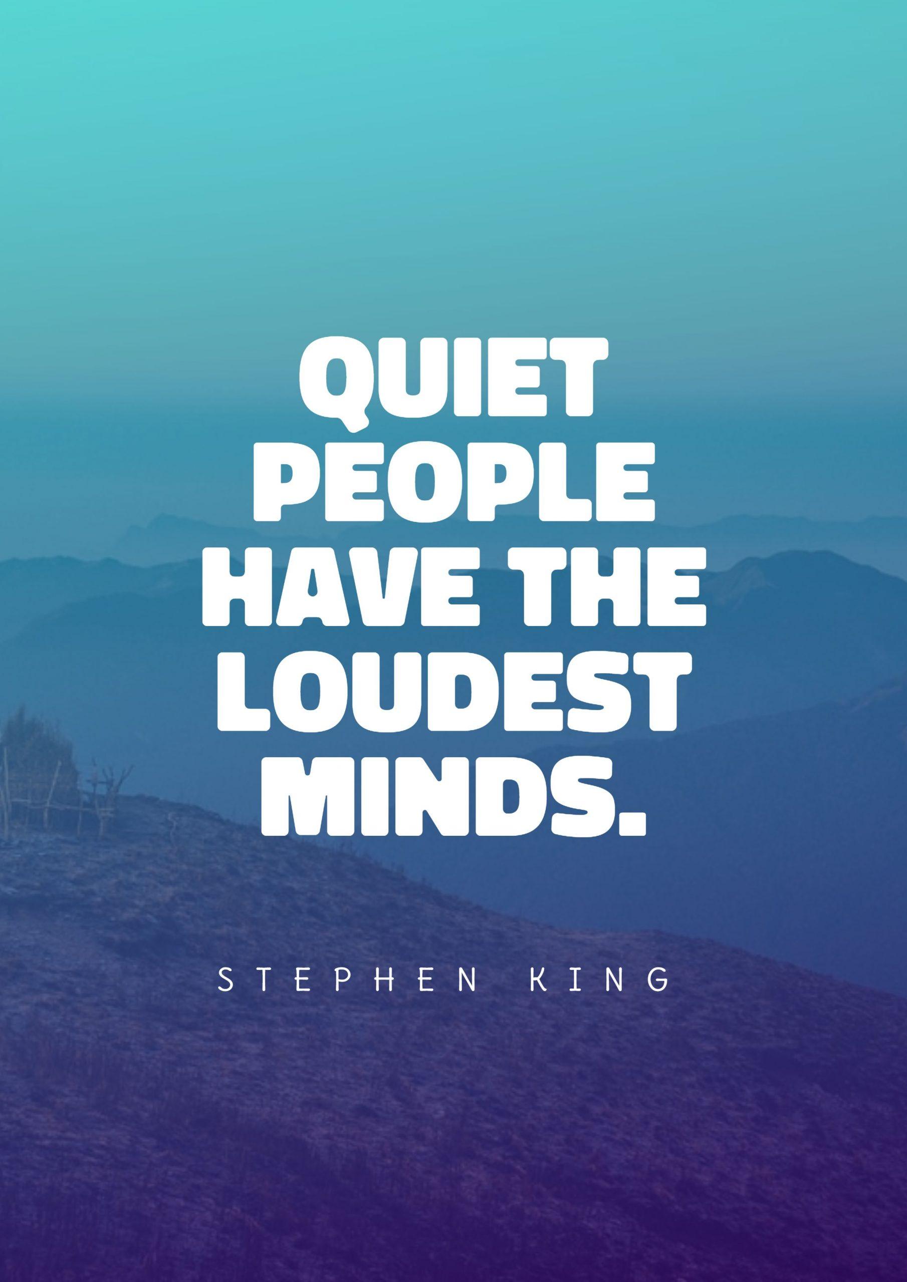 Quotes image of Quiet people have the loudest minds.