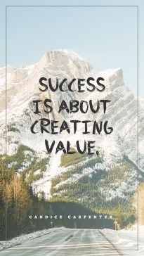 Candice Carpenter 's quote. Success is about creating value….