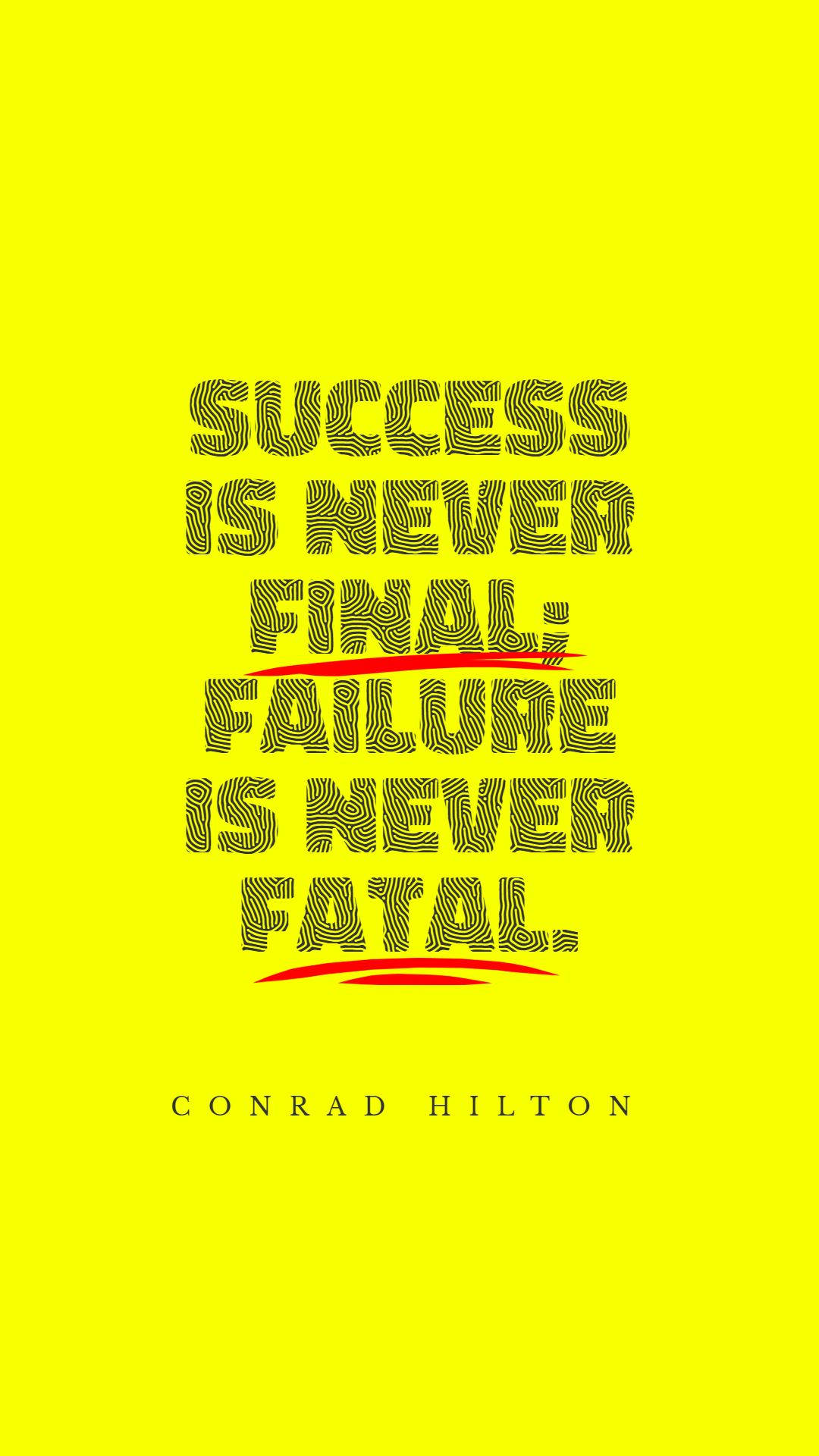 Quotes image of Success is never final; failure is never fatal.