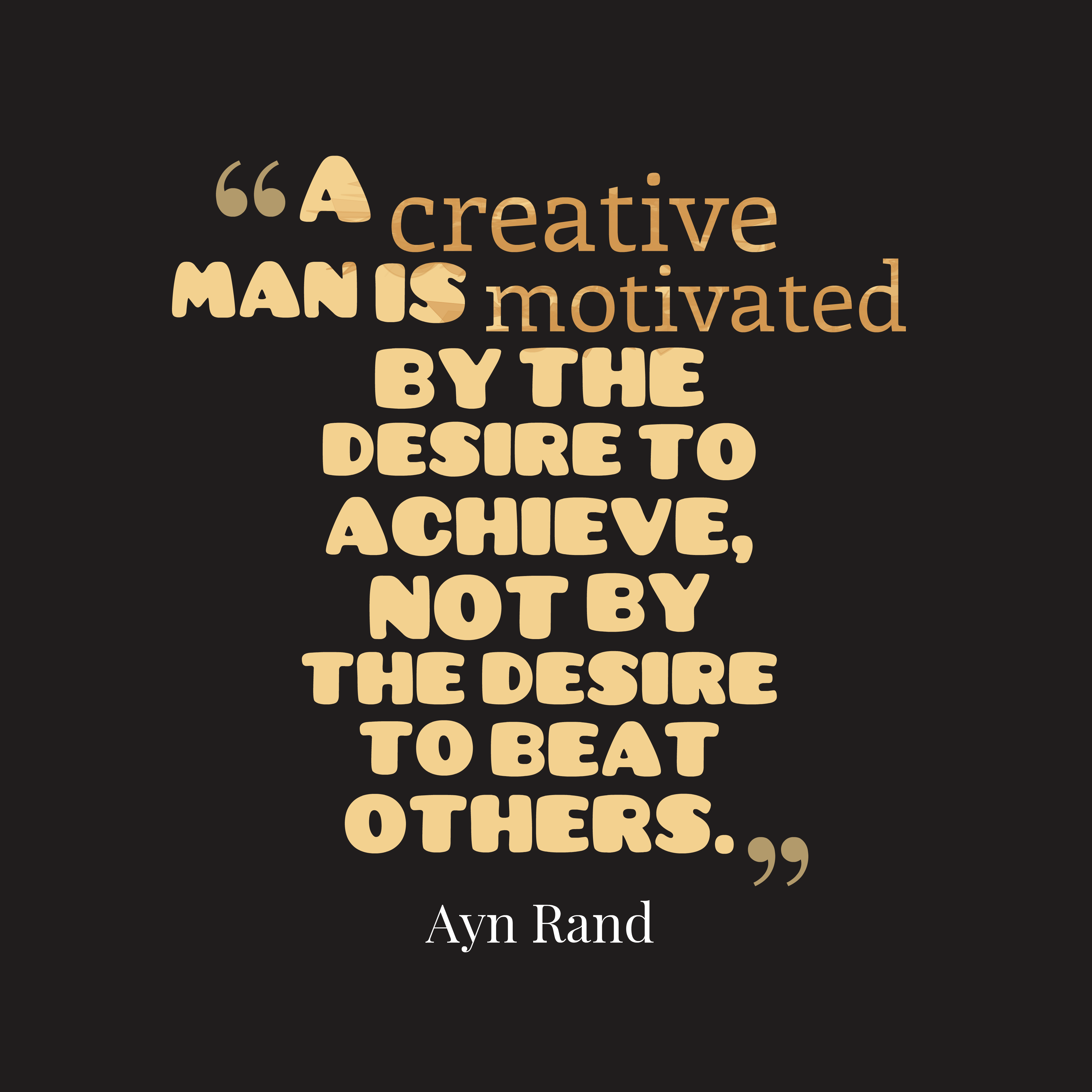 Ayn Rand Quote About Creative