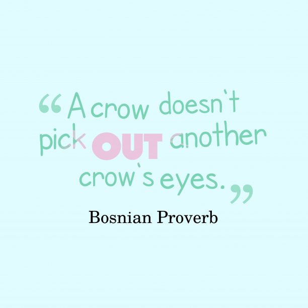 Bosnian proverb about friendship.
