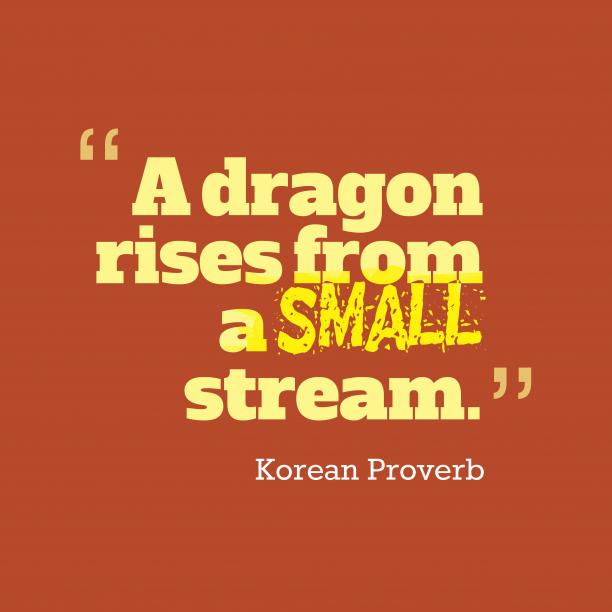 Korean wisdom about beginnings.