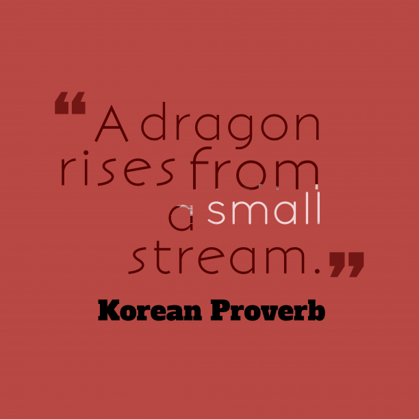 Korean Wisdom 's quote about . A dragon rises from a…